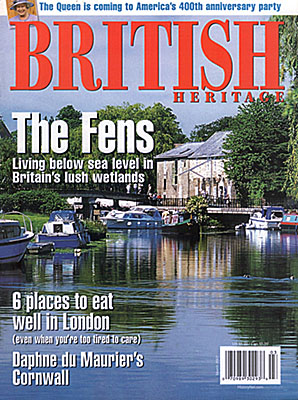 ENG: East Anglia Region, Cambridgeshire, The Fens, Ely, Front cover of British Heritage magazine for March 2007, a photo of Ely's docks on the Ouse River, in the Cambridgeshire Fens, by Jim Hargan [Ask for #990.054.]